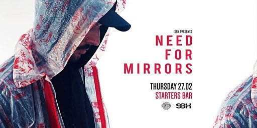 SBK presents: Need For Mirrors