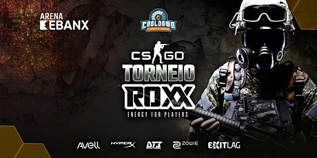 TORNEIO X5 - CS:GO by ROXX ingressos