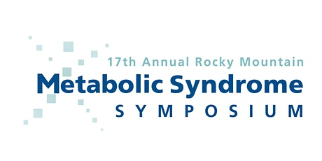 17th Annual Rocky Mountain Metabolic Syndrome Symposium tickets