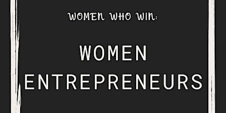 Women Who Win - Women Entrepreneur Networking Event tickets