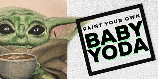 Baby Yoda Paint Party Episode 3