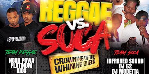 REGGAE VS SOCA BRONX EDITION