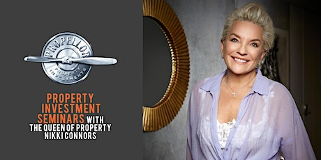 Property Investment Hamilton Seminar  - With The QUEEN OF PROPERTY NIKKI CONNORS tickets