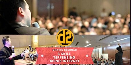 [GRATIS] Seminar 3 Skill Terpenting Bisnis Internet lewat Sosmed tickets