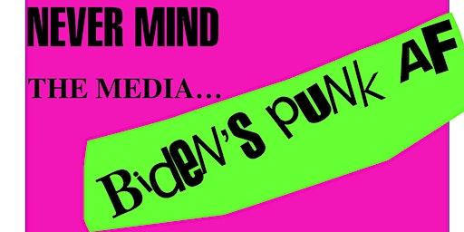 NeverMind The Media...Biden's Punk AF