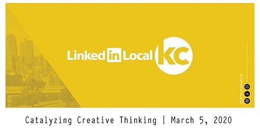 LinkedIn Local - KC (Art of Catalyzing Creative Thinking)