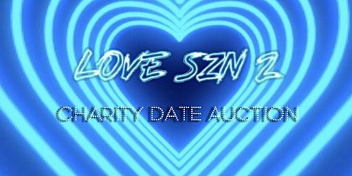 LOVE SZN 2: Charity Date Auction
