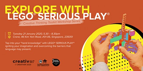 EXPLORE with LEGO® SERIOUS PLAY® tickets