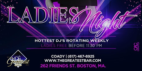 *New* LADIES NIGHT Fridays @ Greatest Bar tickets