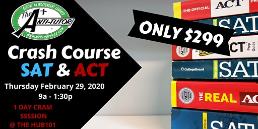SAT or ACT CRASH COURSE