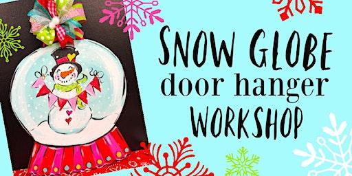 Snow Globe Door Hanger Workshop at ArtDaze