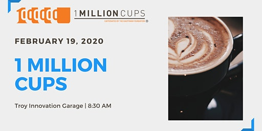 1 Million Cups February 2020 Meeting