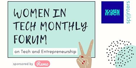 Monthly Forum | Women in Tech | Women Entrepreneurs [ONLINE] tickets