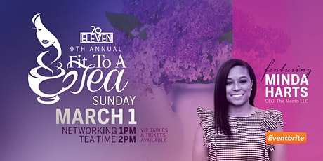 29Eleven presents The 9th Annual Fit to a Tea tickets