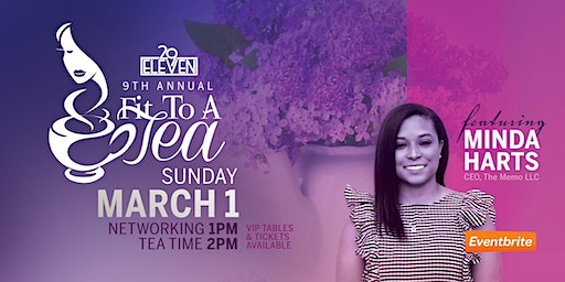 29Eleven presents The 9th Annual Fit to a Tea
