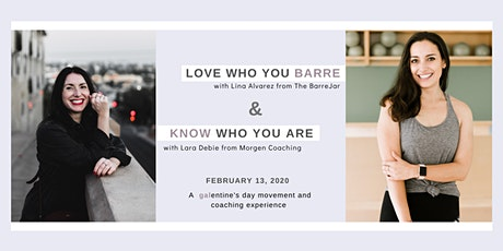 Love Who You Barre & Know Who You Are: A Galentine's Day Celebration tickets