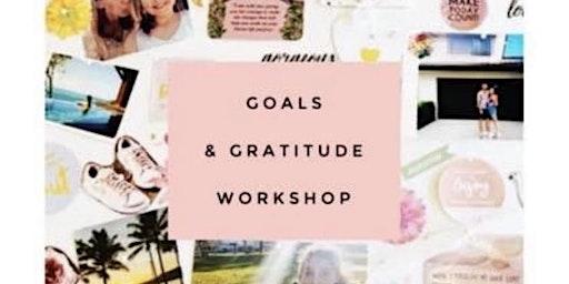 GOALS AND GRATITUDE ROUND 2