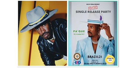 """BRAZIL21 """"PA'QUE TE CASATE?"""" - SINGLE RELEASE PARTY tickets"""