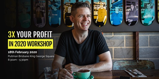 3x Your Profit In 2020 Brisbane w/ Sean Soole (Early Bird Special)