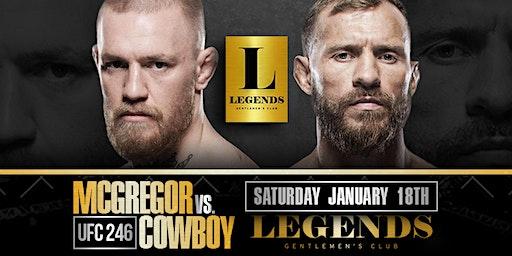 McGregor vs. Cowboy: UFC 246 Live at Legends!