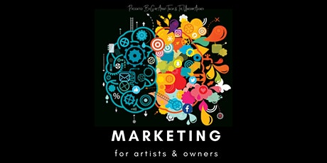 Marketing For Artists & Owners tickets