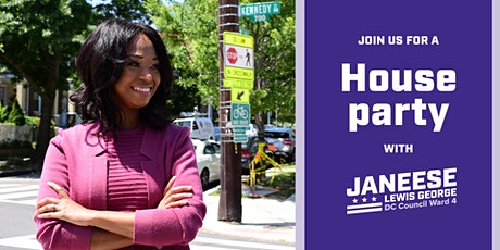 House Party for Janeese Lewis George for Ward 4 Councilmember tickets