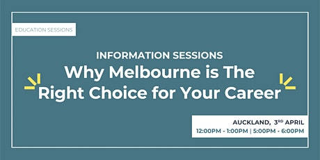Information Sessions: Why Melbourne is The Right Choice for Your Career tickets
