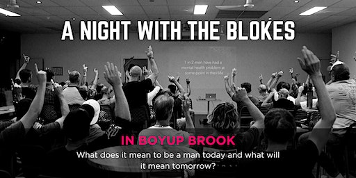 Tomorrow Man - A Night With The Blokes in Boyup Brook