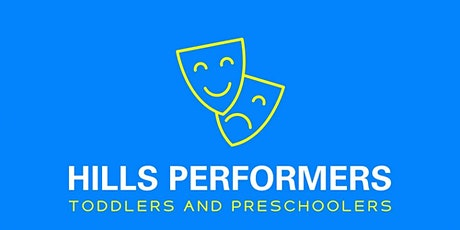 Hills Performers Parent and Toddler Free Trial Class tickets