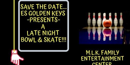 E's Golden Keys Late Night Bowl & Skate