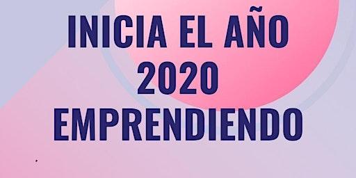 INICIA EL AÑO 2020 EMPRENDIENDO