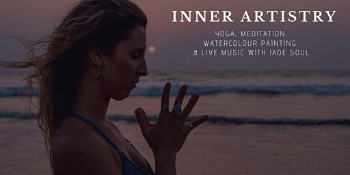 INNER ARTISTRY : Watercolour + Yoga + Live Music