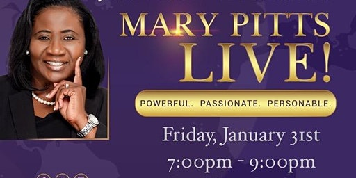 A Night of Prayer, Praise & Power with Mary Pitts Live!