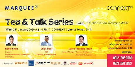 CONNEXT TEA & TALK SERIES - Q&A : TECHNOVATION TRENDS IN 2020 tickets