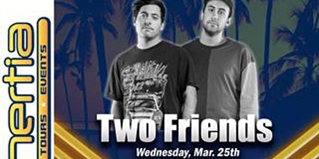 Two Friends LIVE at Clayton's Spring Break 2020 South Padre Island TX  tickets