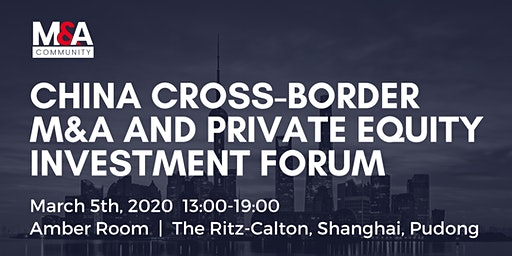 China Cross-Border M&A and Private Equity Investment Forum