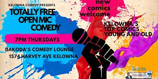 Totally Free Open Mic Comedy Night at Dakoda's