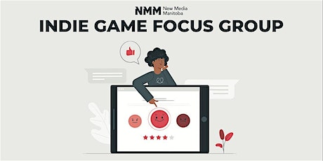 Indie Game Focus Group tickets