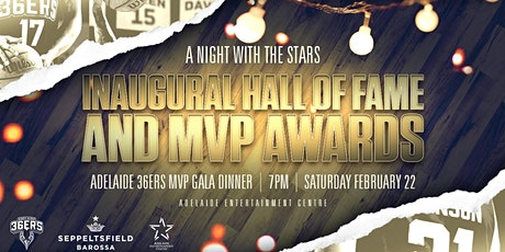 2020 Adelaide 36ers Hall of Fame  and MVP Awards Dinner tickets
