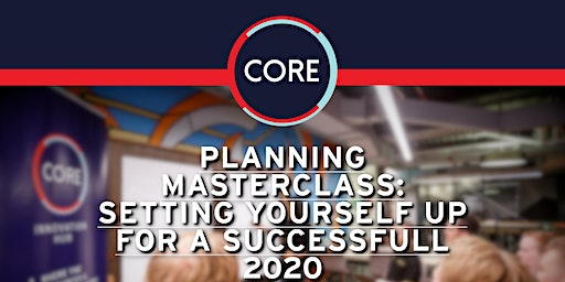 Planning Masterclass: Setting Yourself up for a Successful 2020