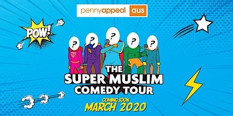 BRISBANE - Super Muslim Comedy Tour 2020 tickets