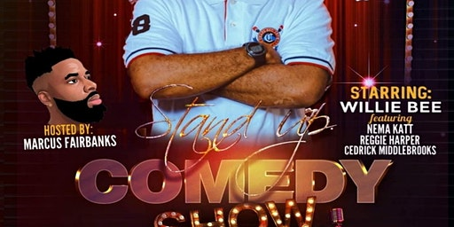 Willie Bee & Friends LIVE Standup Comedy Show!