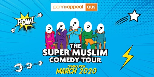 SYDNEY -  Super Muslim Comedy Tour 2020