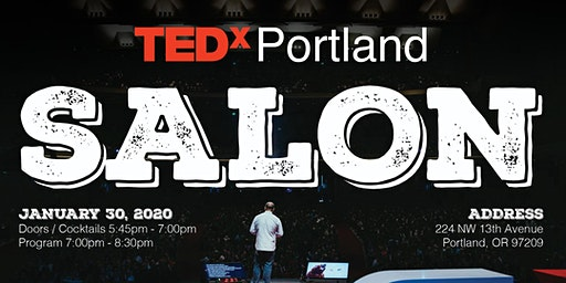 TEDxPortland Salon - January 30, 2020