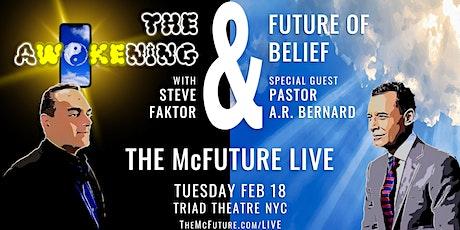 The Awokening & Future of Belief w/Steve Faktor + Pastor AR Bernard tickets