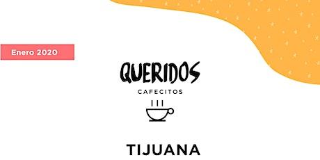 Querido Cafecito Tijuana boletos