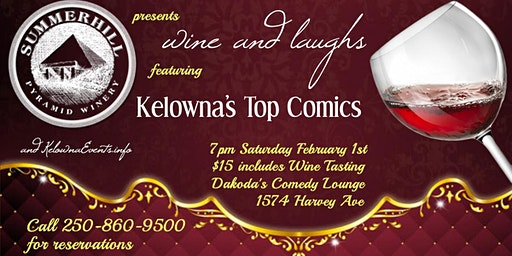 Summerhill Pyramid Winery presents Wine & Laughs at Dakoda's Comedy Lounge