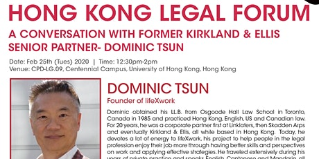 A Conversation with Former Kirkland & Ellis Senior Partner- Dominic Tsun tickets