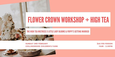 Flower Crown Workshop + High Tea tickets