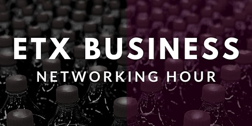ETX Business Networking Hour